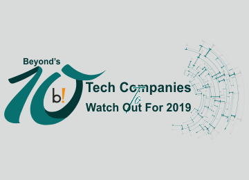Beyond's 10 Tech Companies to Watch Out For, 2019