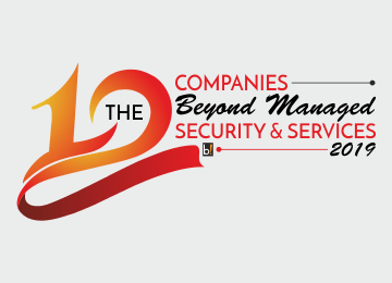 The 10 Companies Beyond Managed Security & Services, 2019