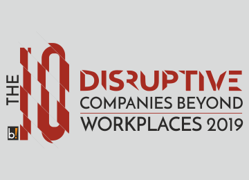 The 10 Disruptive Companies Beyond Workplaces, 2019