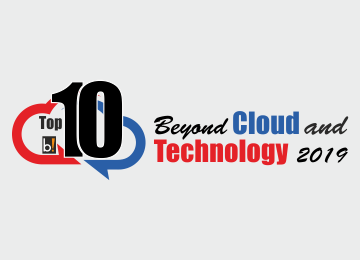 Top 10 Beyond Cloud and Technology, 2019