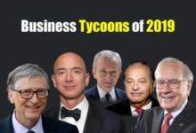 Top Business Tycoons in the world 2019