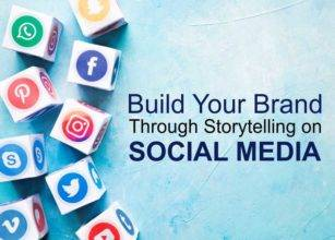 Build Your Brand Through Storytelling on Social Media